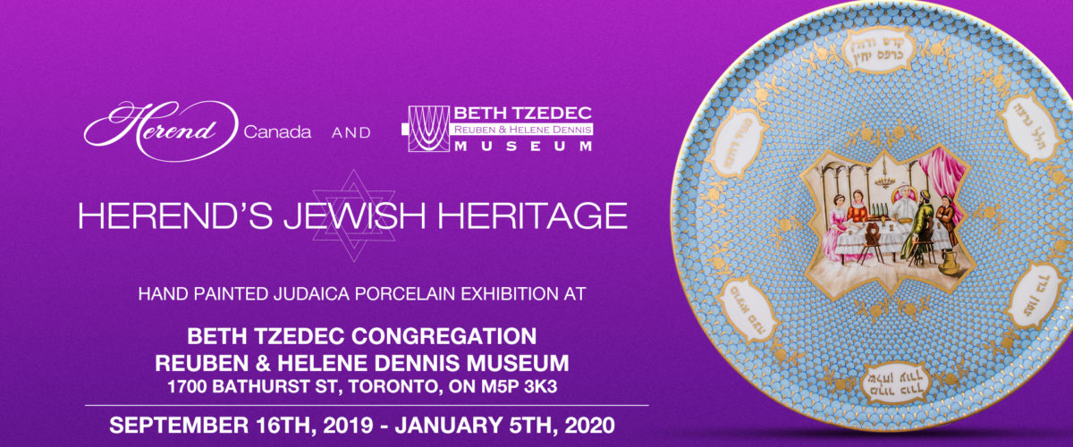 Herend Porcelain Judaica Exhibition Toronto